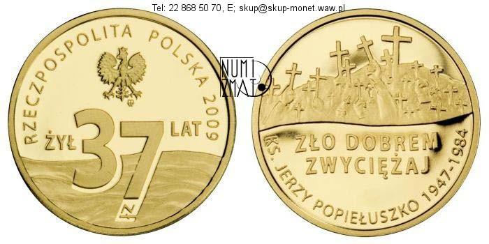 Warszawa – 37 zł 2009 r – POPIEŁUSZKO – 25. rocznica męczeńskiej śmierci księdza Jerzego Popiełuszki