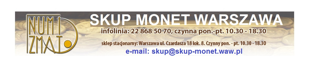 Skup monet Warszawa. Monety skup.
